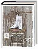 Inspiration in Weiß: Wohnen & Dekoration - Ingela Broling, Petra Eriksson