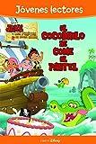 Jake y los piratas. El cocodrilo se come el pastel: Jóvenes lectores (Disney. Jake y los piratas)
