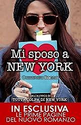 Mi sposo a New York (Tutta colpa di New York Vol. 5)