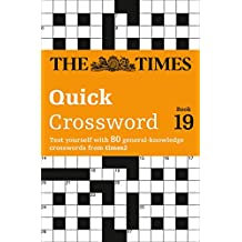 The Times Quick Crossword Book 19 (Times 2 Crossword, Band 19)
