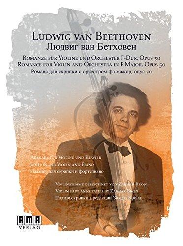Romanze für Violine und Orchester F-Dur, opus 50: Ausgabe für Violine und Klavier. Inkl. DVD