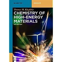 Chemistry of High-Energy Materials (De Gruyter Textbook)