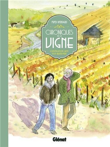 Chroniques de la vigne : conversations avec mon grand-père