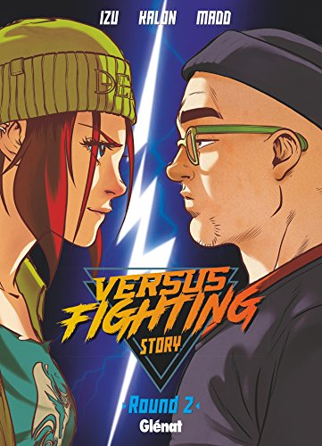 Versus fighting story - Tome 02 par Izu