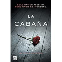 La cabaña (Spanish Edition)