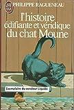L' Histoire édifiante et véridique du chat Moune