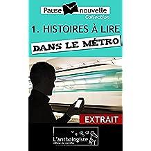Histoires à lire dans le métro - extrait (Pause-nouvelle)