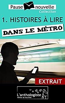 Histoires À Lire Dans Le Métro - Extrait (pause-nouvelle) por Emmanuelle Cart-tanneur epub