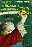 Scarica Libro Il pozzo delle meraviglie 300 fiabe novelle e racconti popolari siciliani (PDF,EPUB,MOBI) Online Italiano Gratis