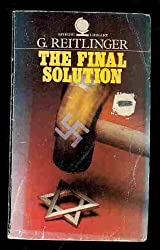 Final Solution: Attempt to Exterminate the Jews of Europe, 1939-45