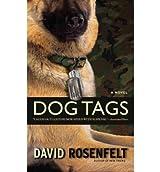 [(Dog Tags)] [by: David Rosenfelt]