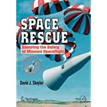 Space Rescue: Ensuring the Safety of Manned Spacecraft (Springer Praxis Books)
