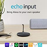 Echo Input (Black) - Bring Alexa to your own speaker - Requires an external speaker with 3.5mm audio-input or Bluetooth