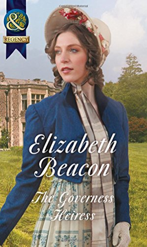 The Governess Heiress (A Year of Scandal, Book 6) por Elizabeth Beacon