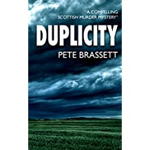 DUPLICITY: A compelling Scottish murder mystery (English Edition)
