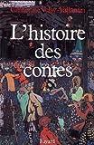 Telecharger Livres L histoire des contes (PDF,EPUB,MOBI) gratuits en Francaise