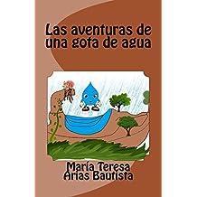 Las aventuras de una gota de agua (El Tintero de los sueños nº 17) (Spanish Edition)