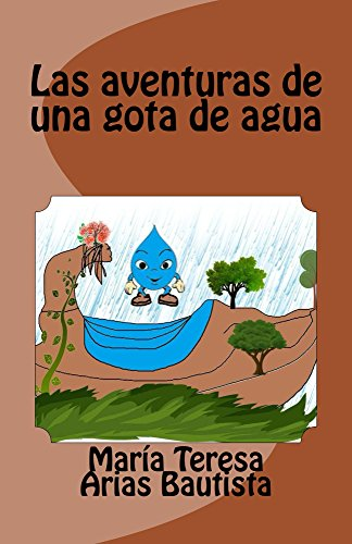 Las aventuras de una gota de agua (El Tintero de los sueños nº 17)