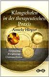 Klangschalen in der therapeutischen Praxis (Amazon.de)