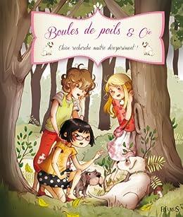 Chien recherche maître désespérément ! (Boules de poils & Cie) (French Edition)