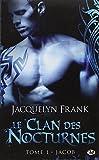 le clan des nocturnes tome 1 jacob