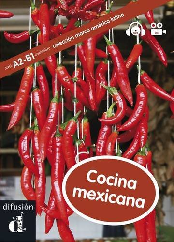 Marca América Latina. Cocina mexicana - Libro + CD + DVD (Ele - Marca America Latina)