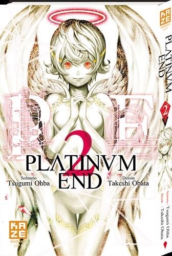 Platinum end : scénarioTsugumi Ohba (2) : Platinum end