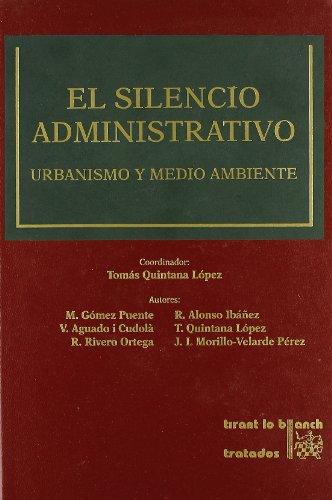El Silencio Administrativo Urbanismo y Medio Ambiente