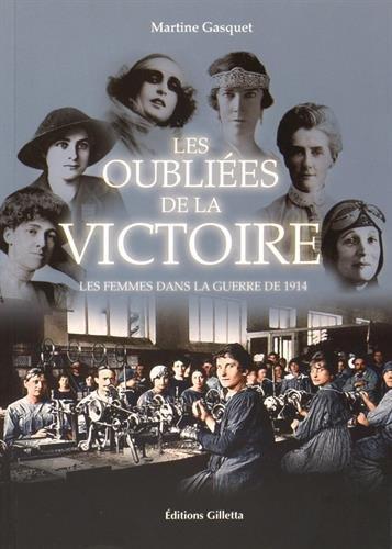 Les oubliées de la victoire : Les femmes dans la guerre de 1914