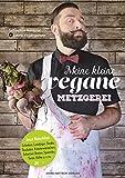 Meine kleine vegane Metzgerei (German Edition)