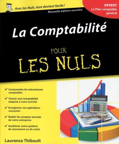La comptabilité Pour les Nuls, 2ème édition par Laurence THIBAULT