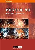 Level Physik - Gymnasium Sachsen: 10. Schuljahr - Arbeitsheft