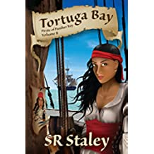 Tortuga Bay (The Pirate of Panther Bay Series Book 2) (English Edition)