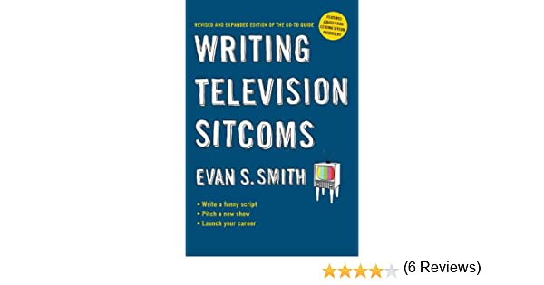 Writing television sitcoms revised ebook evan s smith amazon writing television sitcoms revised ebook evan s smith amazon kindle store fandeluxe Document