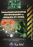 Seguridad perimetral, monitorización y ataques en redes (Informatica General)