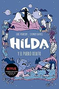 Hilda y el pueblo oculto par Luke Pearson