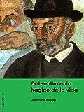 Unamuno. Del sentimiento tragico de la vida (LeggereGiovane) (Spanish Edition)