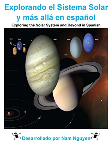 Explorando el Sistema Solar y más allá en español: Exploring the Solar System and Beyond in Spanish