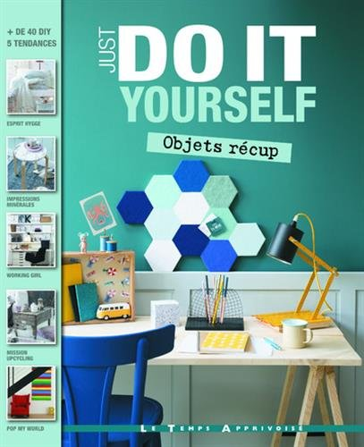 Objets récup - Just do it yourself