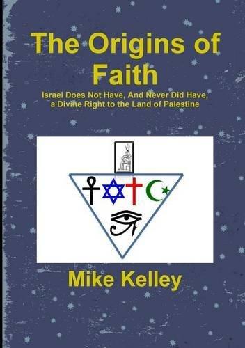 The Origins of Faith