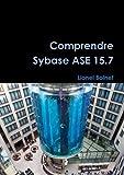 Comprendre Sybase ASE 15.7