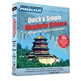 Mandarin Chinese: Learn to Speak and Understand Mandarin Chinese with Pimsleur Language Programs (Pimsleur Quick and Simple) (English and Mandarin Chinese Edition) by Paul Pimsleur (2001-02-01)