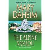 The Alpine Xanadu (Emma Lord Mysteries) by Mary Daheim (2013-07-10)