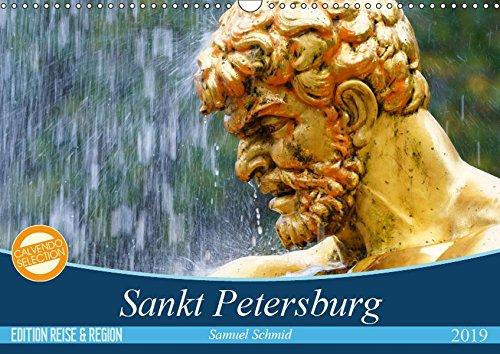 Sankt Petersburg (Wandkalender 2019 DIN A3 quer): Sankt Petersburg überwältigt die Besucher mit seinen 2'300 Palästen und Prunkbauten. (Monatskalender, 14 Seiten ) (CALVENDO Orte)