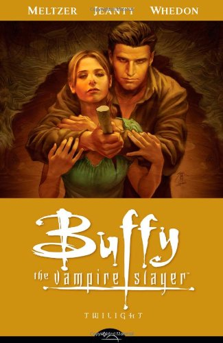 Buffy the Vampire Slayer Season 8 Volume 7: Twilight (Buffy the Vampire Slayer (Dark Horse))