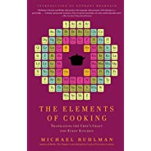 The Elements of Cooking: Translating the Chef's Craft for Every Kitchen