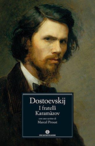 I fratelli Karamzov (Mondadori): Con uno scritto di Marcel Proust (Oscar classici Vol. 264)