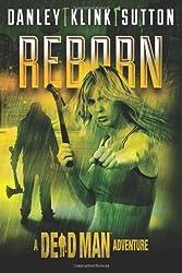 Reborn (A Dead Man Adventure) (English Edition)