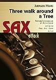 Three Wolk Around A Tree. For 3 Saxophones and opt. Rhythm Section / Für 3 Saxophone und opt. Rhythmussektion (Little Bigband Series)