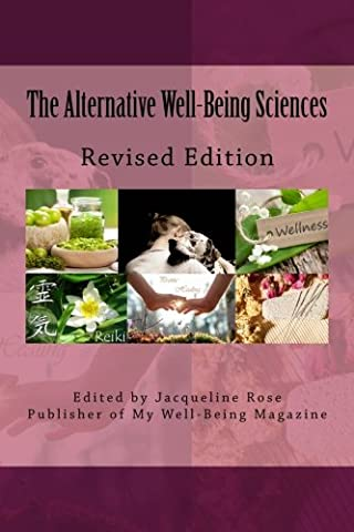 The Alternative Well-Being Sciences Revised Edition